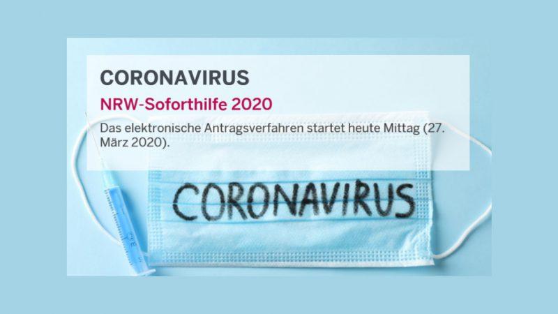 NRW Soforthilfepprogramm in der Corona Krise für Solo-Selbständige und Kleinstunternehmen.
